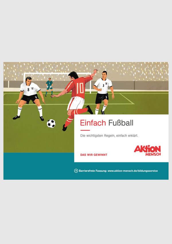 Einfach Fussball Die Wichtigsten Regeln Einfac Aktion Mensch
