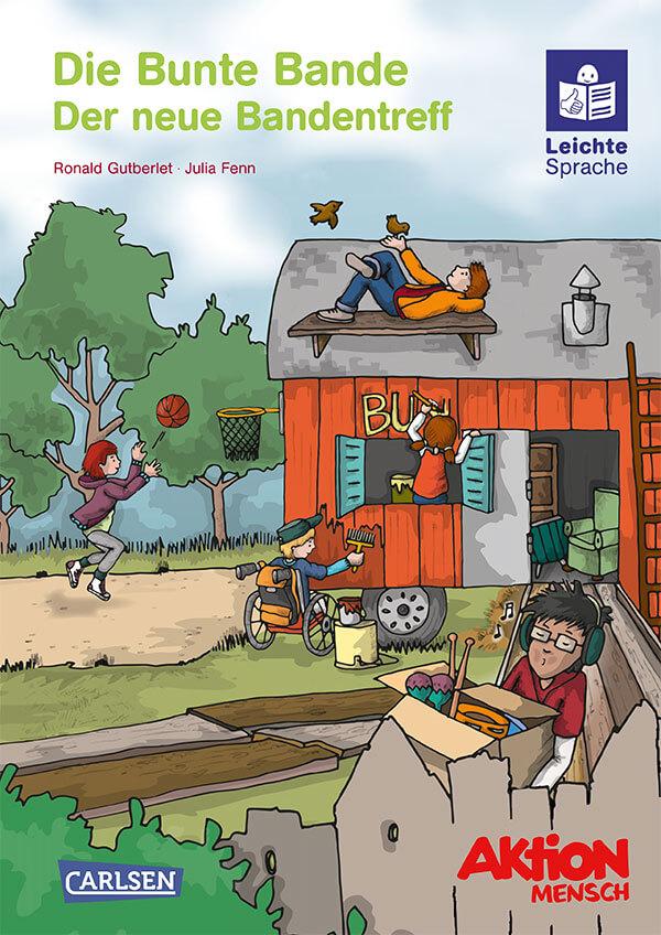 """Leichte Sprache Kinderbuch """"Die Bunte Bande: Band 1 - Der neue Banden-Treff"""""""