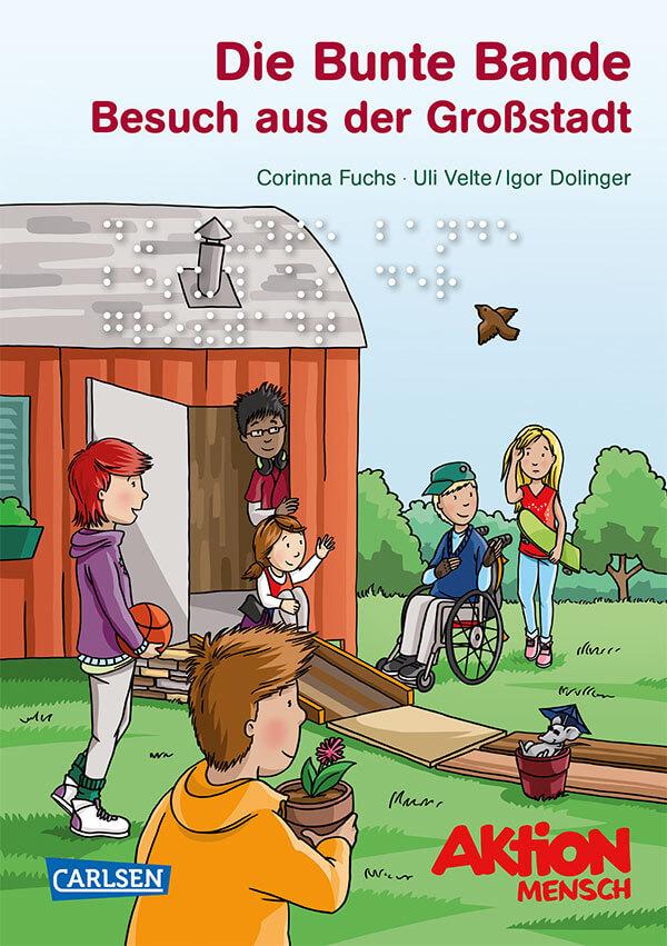"""Kinderbuch """"Die Bunte Bande: Band 4 - Besuch aus der Großstadt"""""""